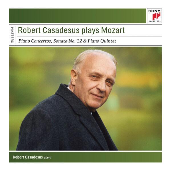 Robert Casadesus - Robert Casadesus plays Mozart
