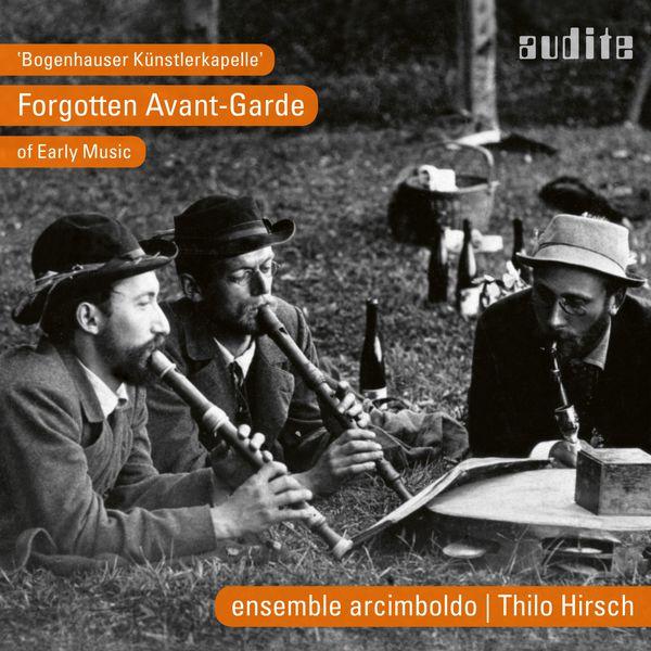 Ensemble Arcimboldo - Bogenhauser Künstlerkapelle (Forgotten Avant-Garde of Early Music)