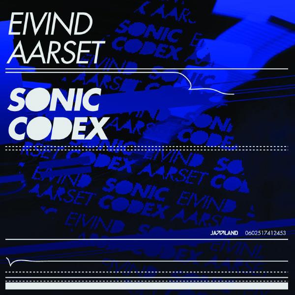 Eivind Aarset|Sonic Codex