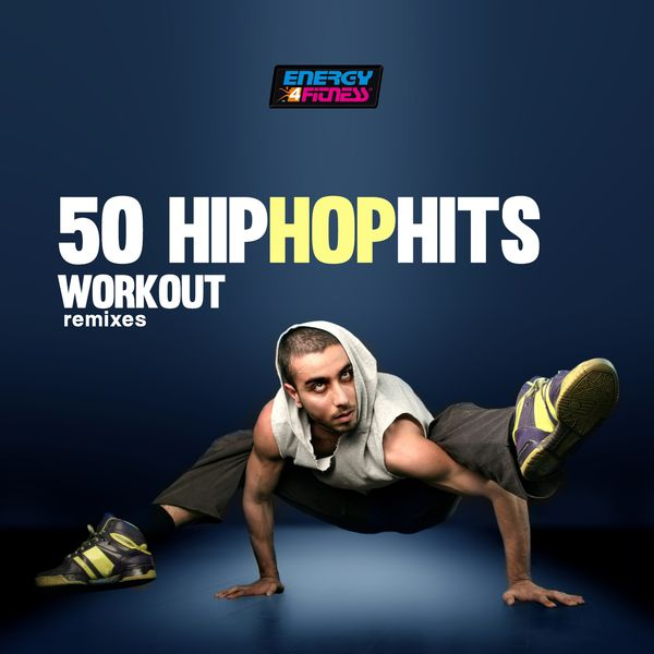 D'Mixmasters - 50 Hip Hop Hits Workout Remixes