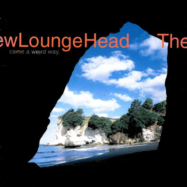 The New Loungehead - Came A Weird Way