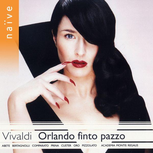 Alessandro De Marchi - Antonio Vivaldi : Orlando Finto Pazzo (Opere teatrale, vol. 3)