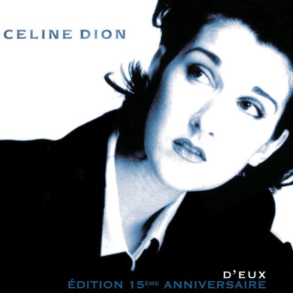 Céline Dion - D'eux (Édition 15ème anniversaire)