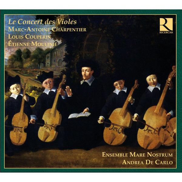 Andrea De Carlo - Charpentier, Couperin & Moulinié: Le Concert des Violes
