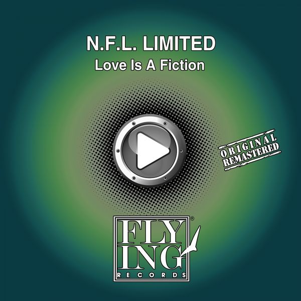 N.F.L. Limited - Love is a Fiction