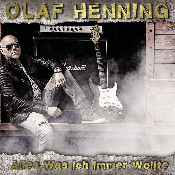 Olaf Henning - Alles was ich immer wollte