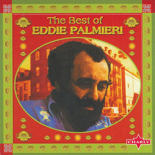 Eddie Palmieri - The Best Of Eddie Palmieri
