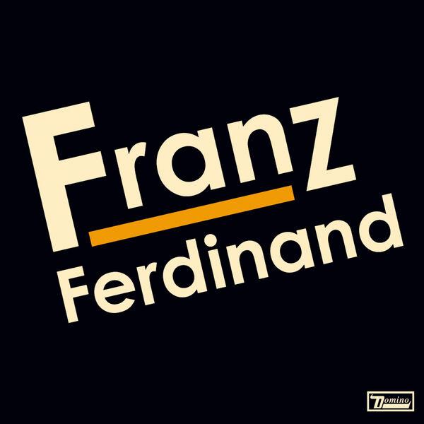 Franz Ferdinand|Franz Ferdinand (Franz Ferdinand)