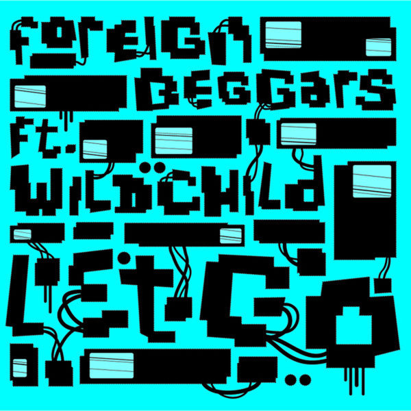 Foreign Beggars - Let Go