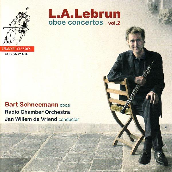 Bart Schneemann - Lebrun & Beethoven: Oboe Concertos Vol. 2