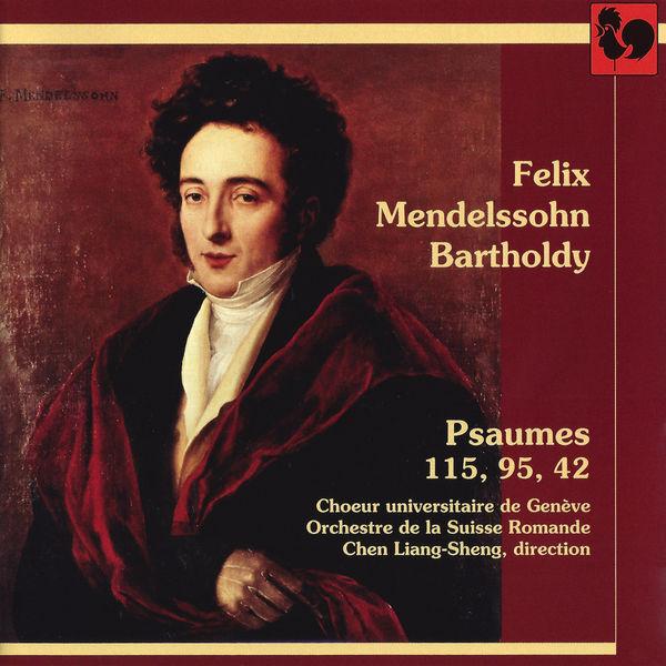 Felix Mendelssohn - Mendelssohn: Psaumes (Psalms) 115, 95, 42