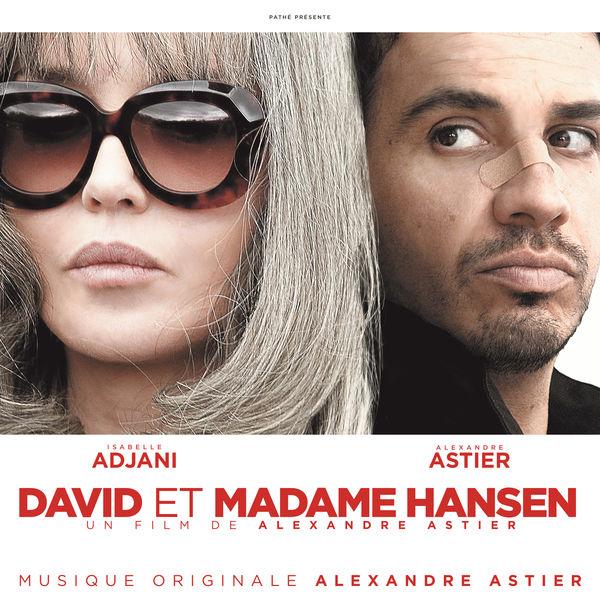 Alexandre Astier - David et Madame Hansen