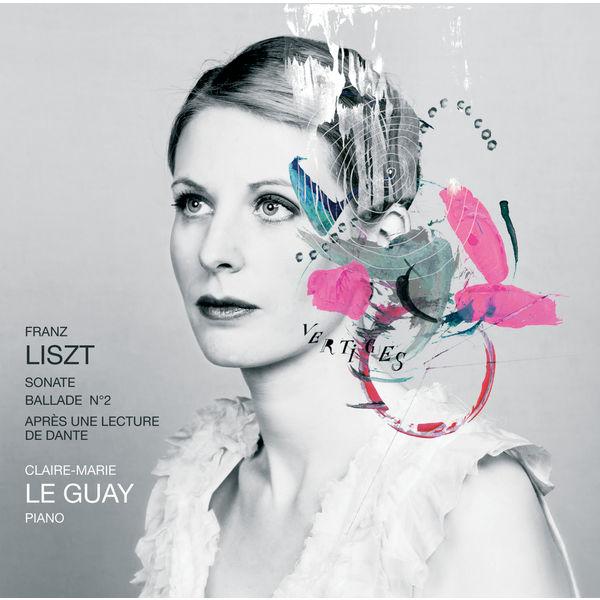 Claire-Marie Le Guay - Franz Liszt
