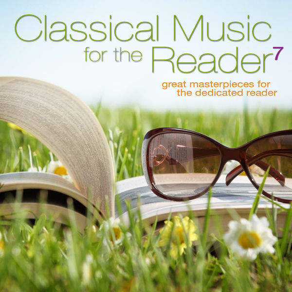 Edvard Grieg - Classical Music for the Reader 7: Great Masterpieces for the Dedicated Reader