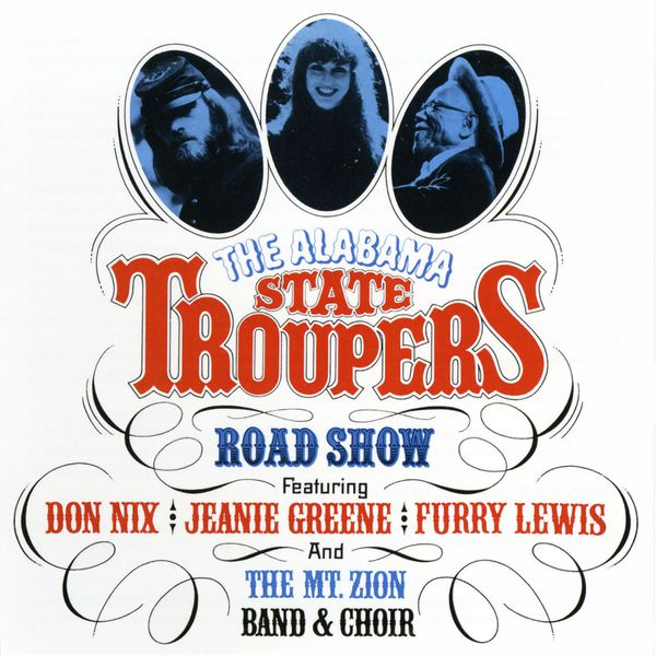 The Alabama State Troupers - Road Show (Live)