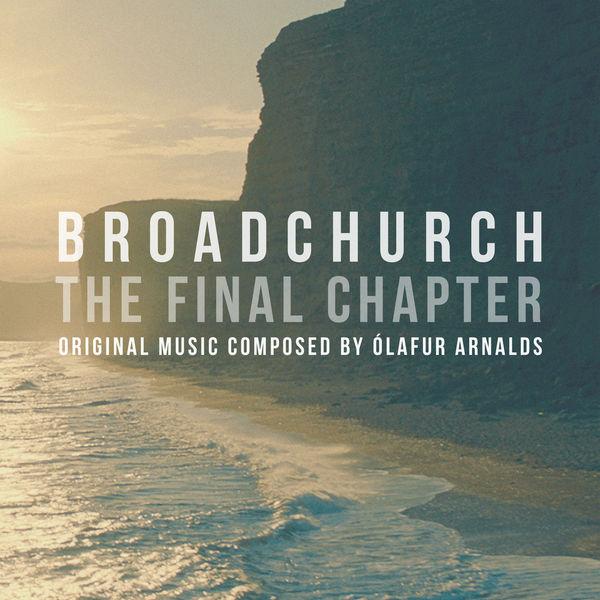 Ólafur Arnalds - Broadchurch - The Final Chapter