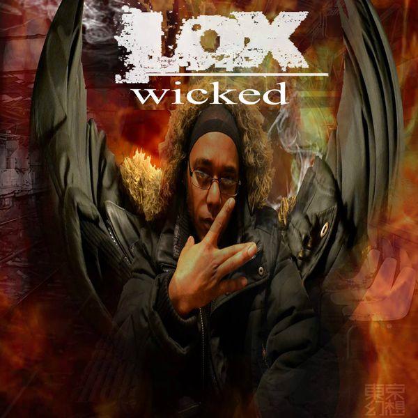 LOX Wicked