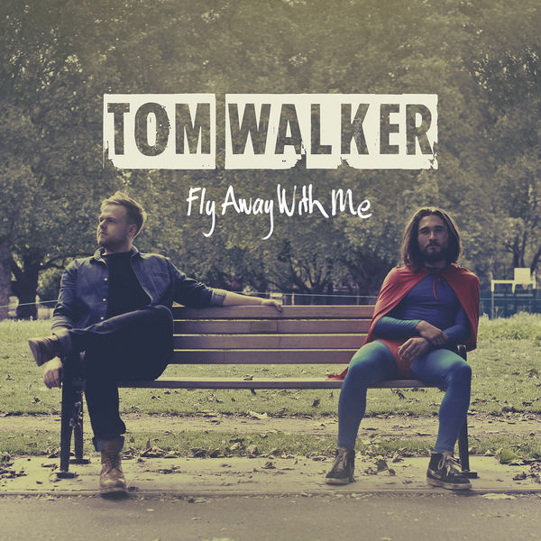 Album Fly Away With Me, Tom Walker | Qobuz: download and