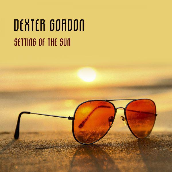 Dexter Gordon - Setting Of The Sun