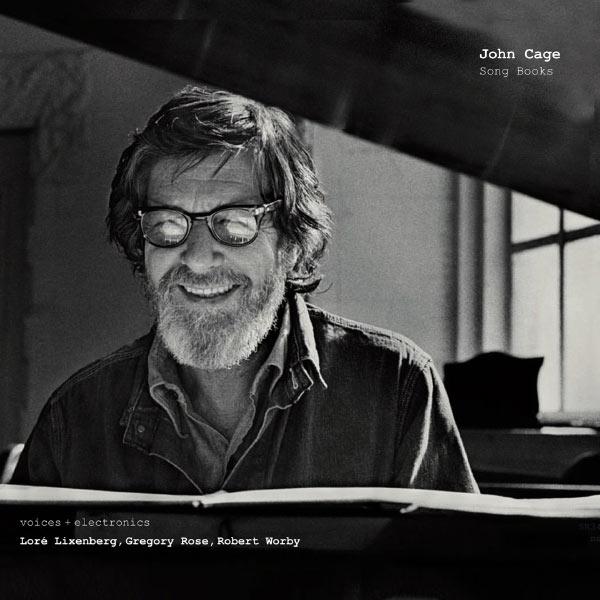 Loré Lixenberg - John Cage: Song Books