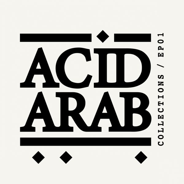 Acid Arab - Acid Arab Collections / EP01