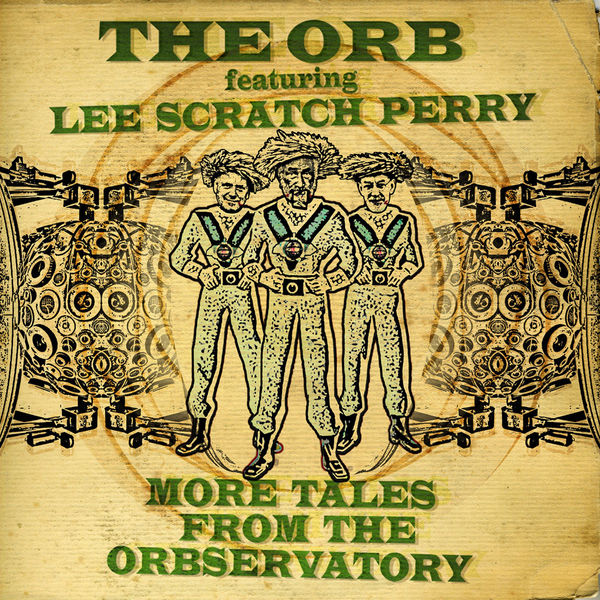 The Orb|More Tales From The Orbservatory