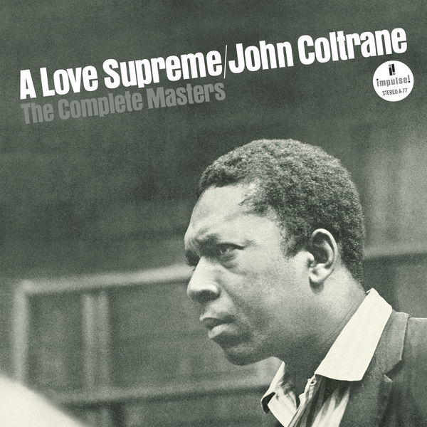 John Coltrane - A Love Supreme - The Complete Masters (Super Deluxe Edition)