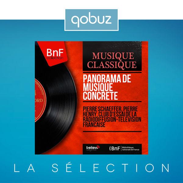 Pierre Schaeffer - Panorama de musique concrète (Mono Version)