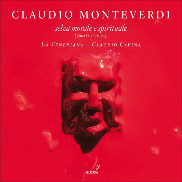 La Venexiana - Monteverdi: Selva morale e spirituale