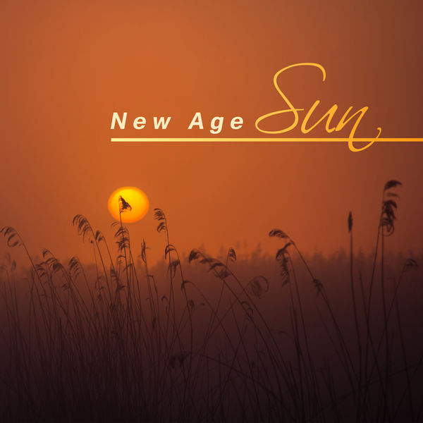 Relaxing Music, New Age, Relaxation And Meditation - New Age Sun – Relaxation Music, New Age 2017, New Album, Healing Nature Music