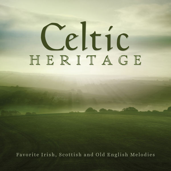 Jim Hendricks - Celtic Heritage: Favorite Irish, Scottish And Old English Melodies