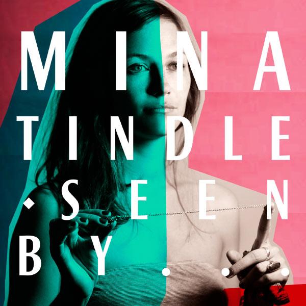 Mina Tindle - Mina Tindle Seen By...