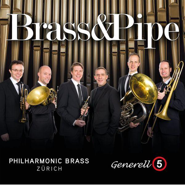 Philharmonic Brass Zürich - Generell5 - Brass&Pipe