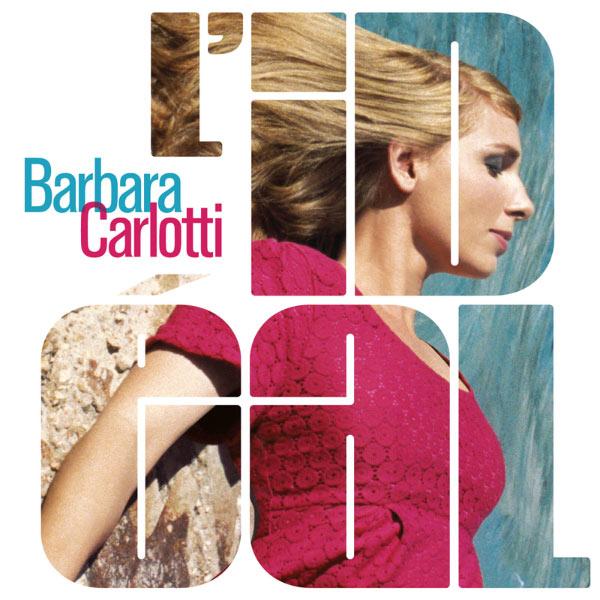 Barbara Carlotti L'Idéal