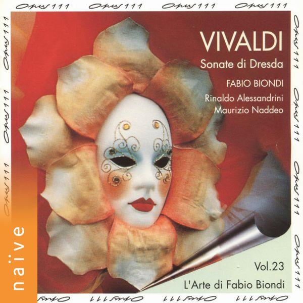 Fabio Biondi - Vivaldi: Sonate di Dresda