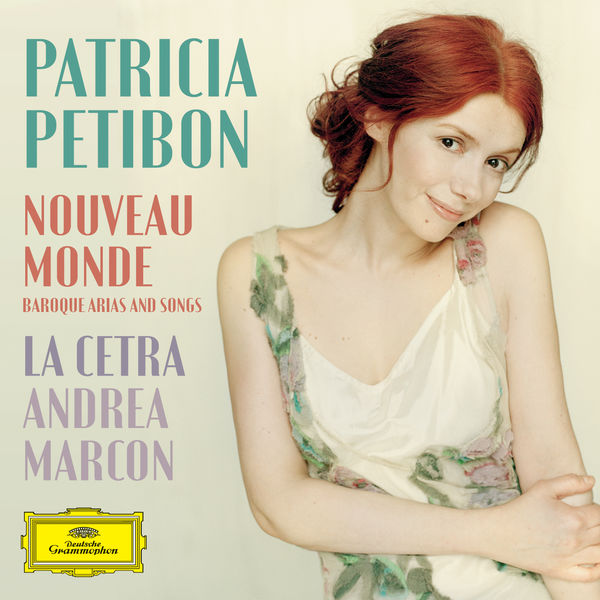 Patricia Petibon - Nouveau Monde - Baroque Arias And Songs