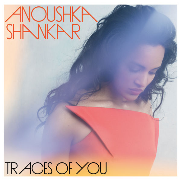 anoushka shankar traces of you album free download