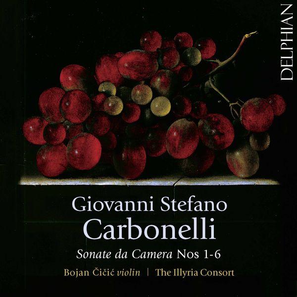 Bojan Čičić - G.S. Carbonelli : Sonate da camera, Nos. 1-6