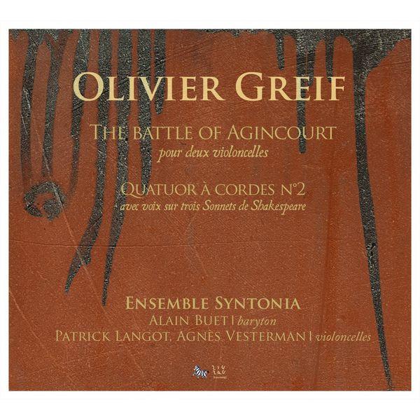 Quintette Syntonia - Greif : The Battle of Agincourt - Quatuor à cordes N°2
