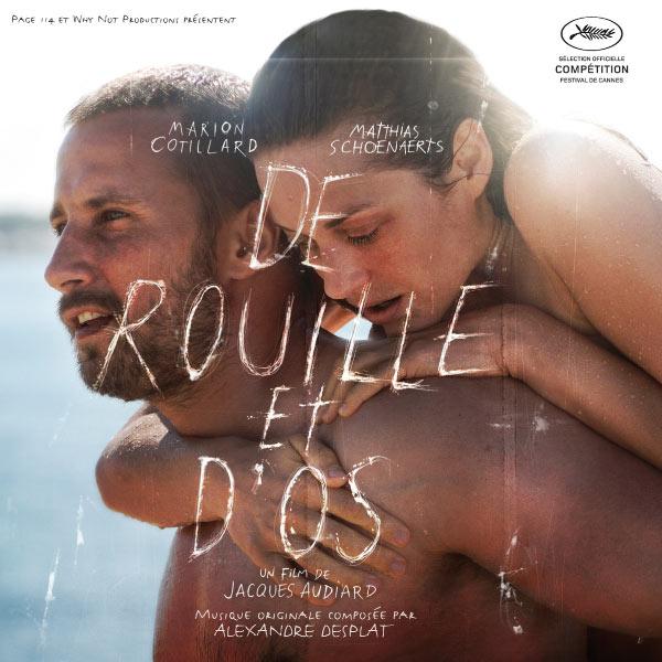 """Alexandre Desplat - Bande originale du film """"De rouille et d'os"""" (Jacques Audiard, 2012)"""