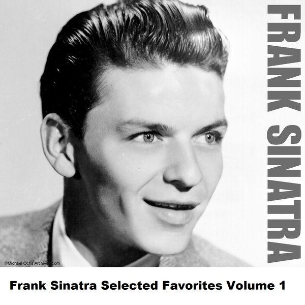 Frank Sinatra - Frank Sinatra Selected Favorites, Vol. 1