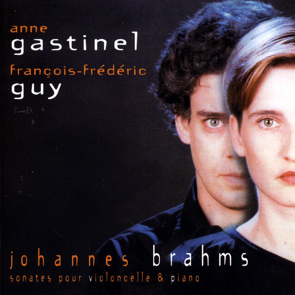 Anne Gastinel - Brahms