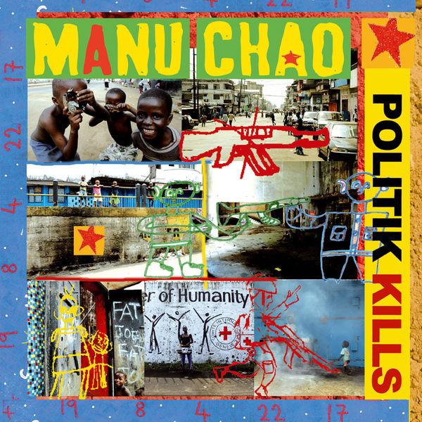 Manu chao - Politik Kills EP