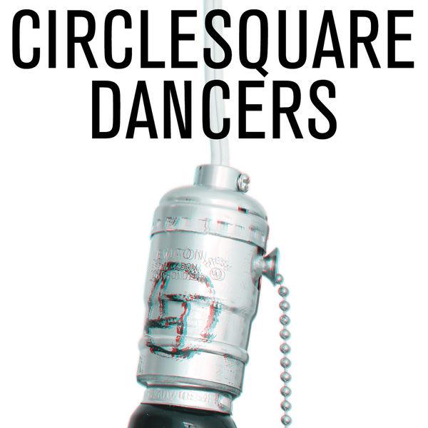 Circlesquare - Dancers