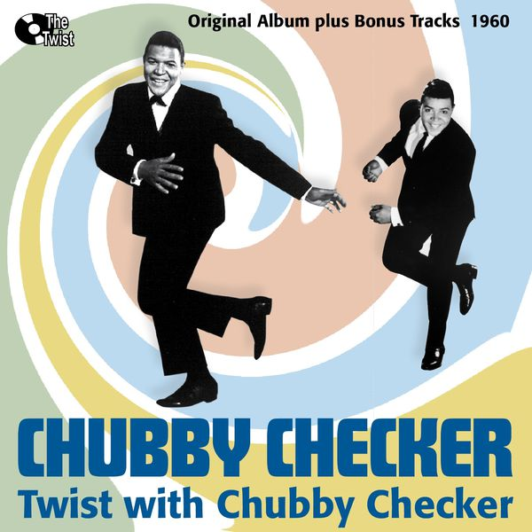 Chubby checker 1960 twist music