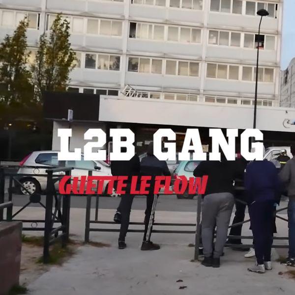 l2b gang guette le flow