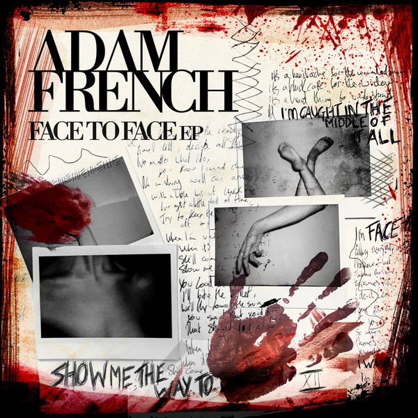 Adam French - Face To Face - EP