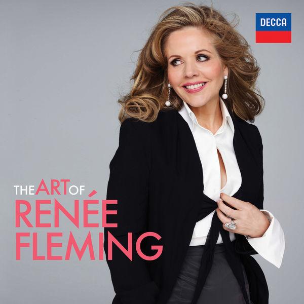 Renée Fleming - The Art Of Renée Fleming