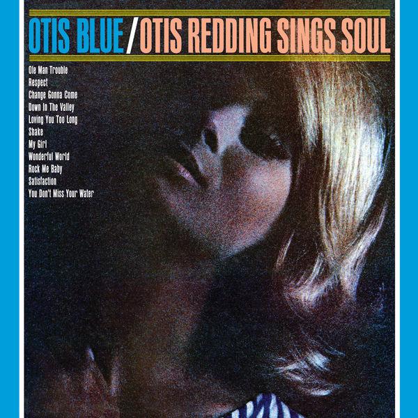 Otis Redding|Otis Blue - Otis Redding Sings Soul