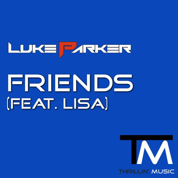 Luke parker - Friends